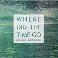 Where Did The Time Go - Audio-CD