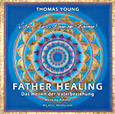 Father Healing - Audio CD
