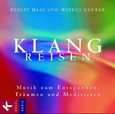 Klangreisen, 1 Audio-CD