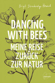 Dancing with Bees