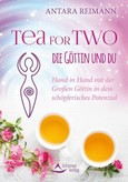 Tea for Two - die Göttin und du