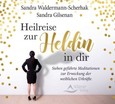 Heilreise zur Heldin in dir, 1 Audio-CD
