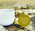 CD Kristallklänge - Grundton D, 1 Audio-CD