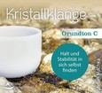 Kristallklänge - Grundton C, Audio-CD
