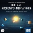 Heilsame Archetypen-Meditationen, 2 Audio-CDs