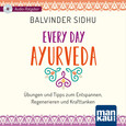 Every Day Ayurveda, 1 Audio-CD