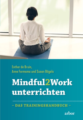 Mindful2Work unterrichten