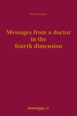 Messages from a Doctor in the Fourth Dimension, E-Book