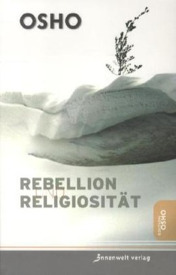 Rebellion, Revolution, Religiosität