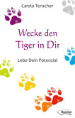 Wecke den Tiger in dir