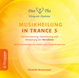 Musikheilung in Trance 3, 1 Audio-CD