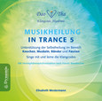 Musikheilung in Trance 5, 1 Audio-CD