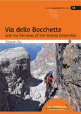 Via delle Bocchette and Via Ferratas of the Brenta Dolomites