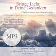 Bringe Licht in deine Gedanken - Meditation MP3 (Download)