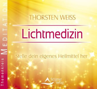 Lichtmedizin - Meditations-CD