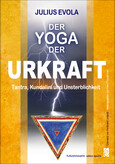 Der Yoga der Urkraft