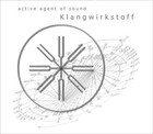 active agent of sound - Klangwirkstoff - Audio-CD
