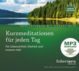 Kurzmeditationen für jeden Tag - MP3 Download