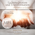 Lichtmeditation und Transformation - Meditation MP3 (Download)