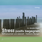 Stress positiv begegnen - Audio CD