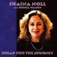 Bread for the Journey Audio CD