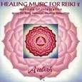 Healing Music for Reiki Vol. 2 Audio CD