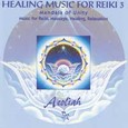 Healing Music for Reiki Vol. 3 Audio CD