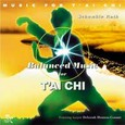 Balanced Music for Tai Chi Audio CD