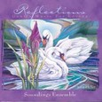 Reflections - Gentle Music for Loving Audio CD