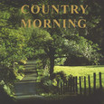 Country Morning Audio CD