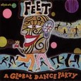 Feet - Global Dance Party Audio CD