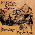 Blessings - Peyote Songs Audio CD