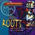 Roots - Traditional Music on Love Life Audio CD