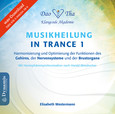 Musikheilung in Trance 1, WAV-Datei (Download)