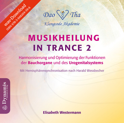 Musikheilung in Trance 2, WAV-Datei (Download)