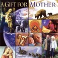 A Gift for Mother Audio CD