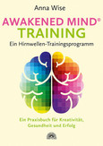 Awakened Mind ® Training - Ein Hirnwellen-Trainingsprogramm