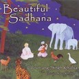 Beautiful Sadhana Audio CD