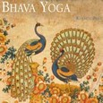 Bhava Ecstatic Heart (Bhava Yoga) Audio CD
