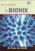 Bio + Technik = Bionik, DVD-Video