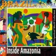 Brazil - Inside Amazonia Audio CD