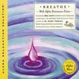 Breathe (Alpha Relaxation Solution) Audio CD