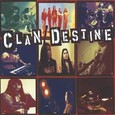Clan Destine Audio CD