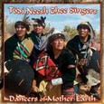 Dancers of Mother Earth Audio CD