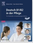 Deutsch B1/B2 in der Pflege, m. DVD-ROM