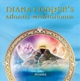 Diana Cooper's Atlantis-Meditationen, 5 Audio-CDs