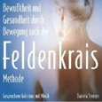 Die Feldenkrais-Methode, 1 Audio-CD