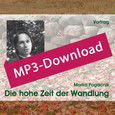 Die hohe Zeit der Wandlung, Audio-MP3-Download