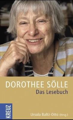 Dorothee Sölle Das Lesebuch Von Sölle Dorothee Syntropia