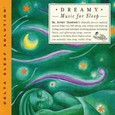 Dreamy Music for Sleep Audio CD